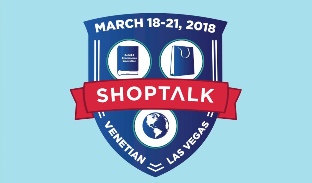 Shoptalk Las Vegas